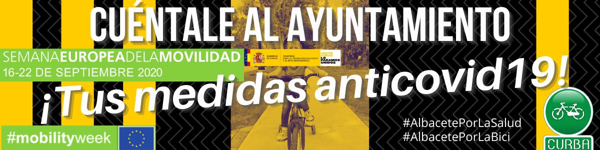 CUÉNTALE AL AYUNTAMIENTO TUS MEDIDAS ANTICOVID19 DE MOVILIDAD SOSTENIBLE